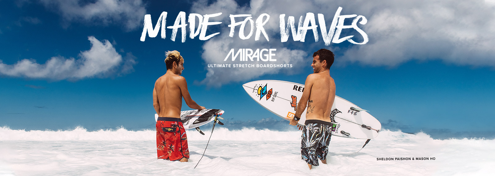 MADE FOR WAVE MIRAGE
